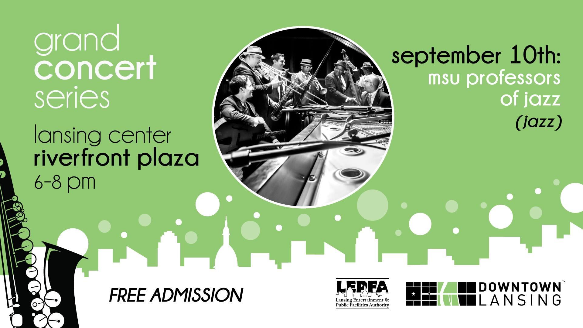 Poster graphic: Grand Concert Sereis, Lansing riverfront plaza, 6–8pm, September 10th