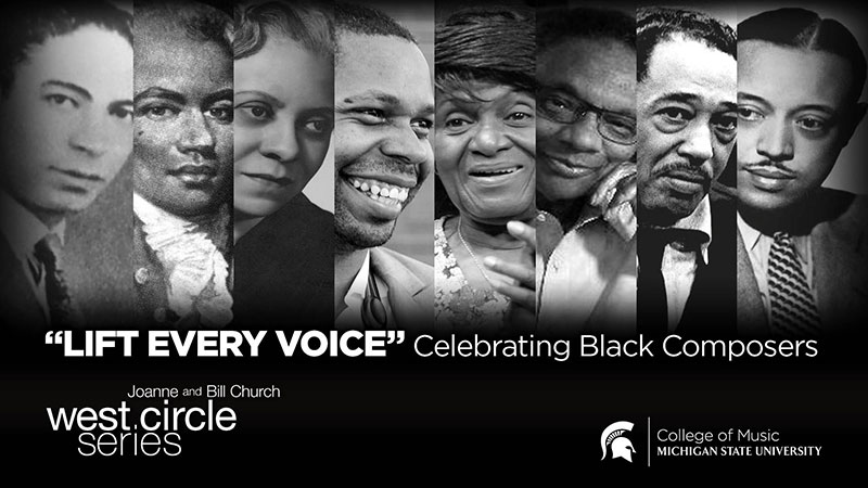 Lift Every Voice, Celebrating Black Composers. Joanne and Bill Church West Circle Series. Photo collage of 7 past and present composers