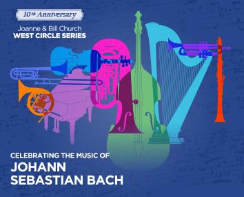 10th Anniversary, West Circle Series, celebrating the music of, Johann Sebastian Bach poster graphic