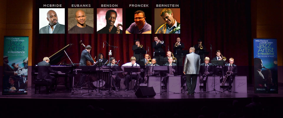 Announcing the 2014/15 MSUFCU<br>Jazz Artist in Residence Lineup.